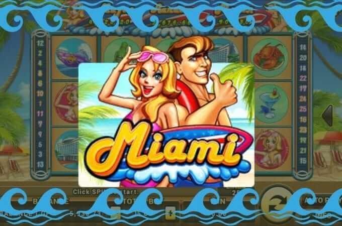 สล็อต Miami เกมมือถือออนไลน์สุดชิลด์ที่กำลังเป็นที่นิยม